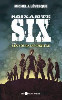 Soixante-six 1 : Les tours ...