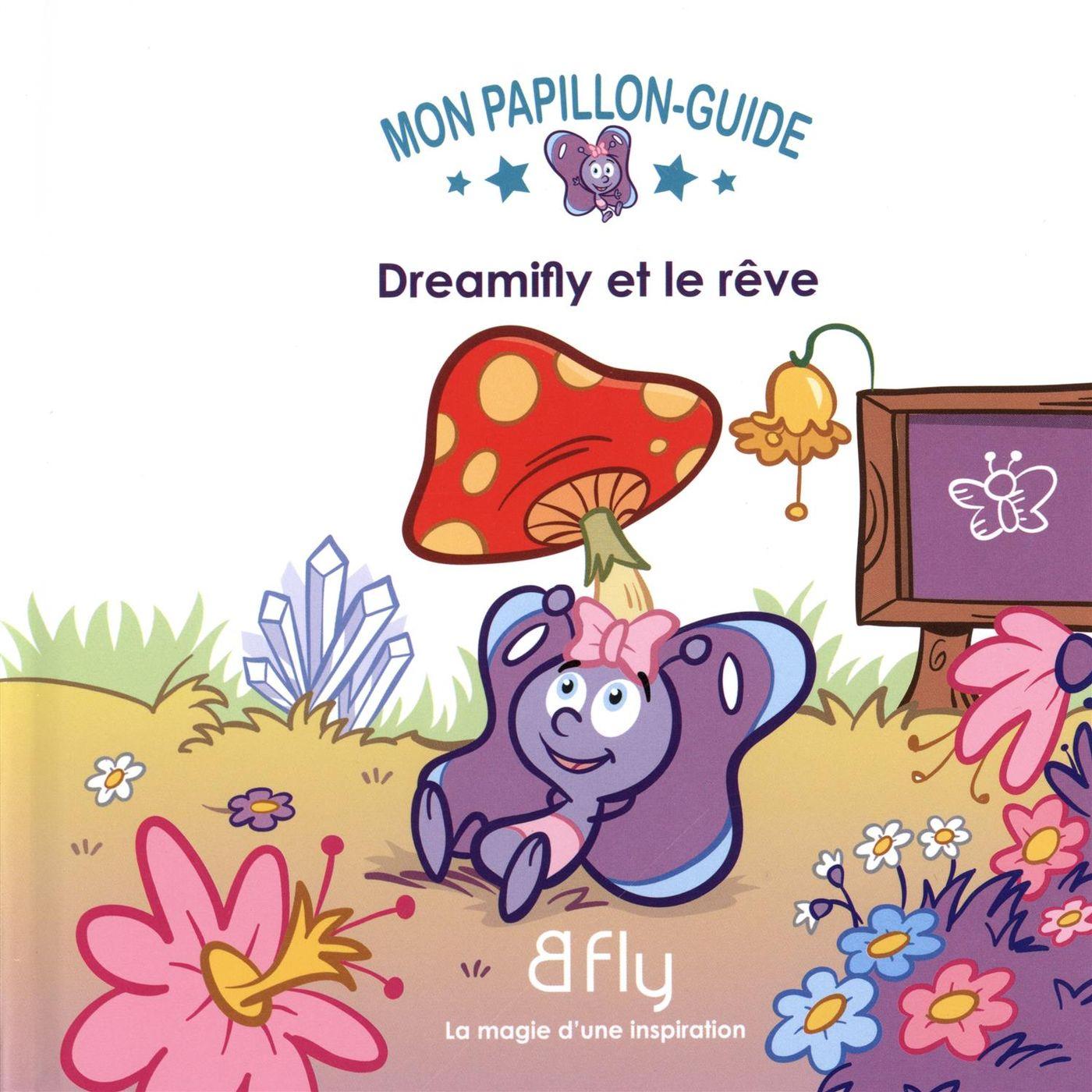Dreamifly et le rêve 01