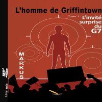 L'homme de Griffintown T1 L...