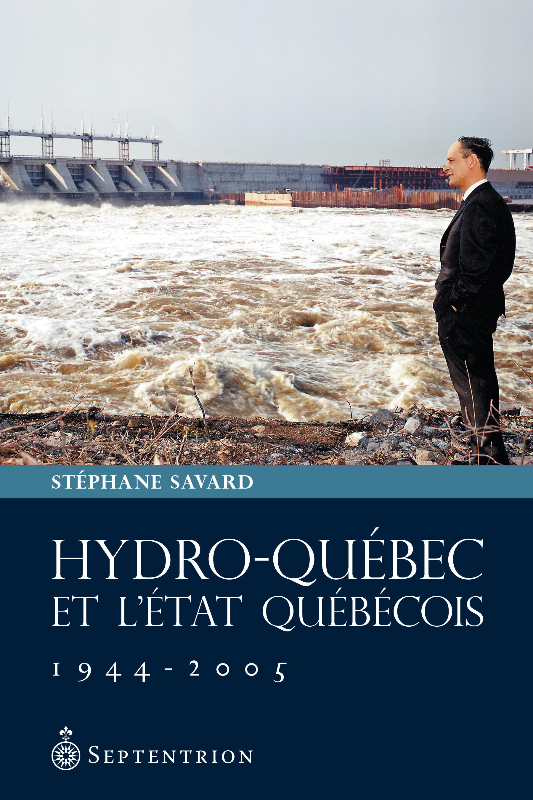 Hydro-Québec et l'État québécois, 1944-2005