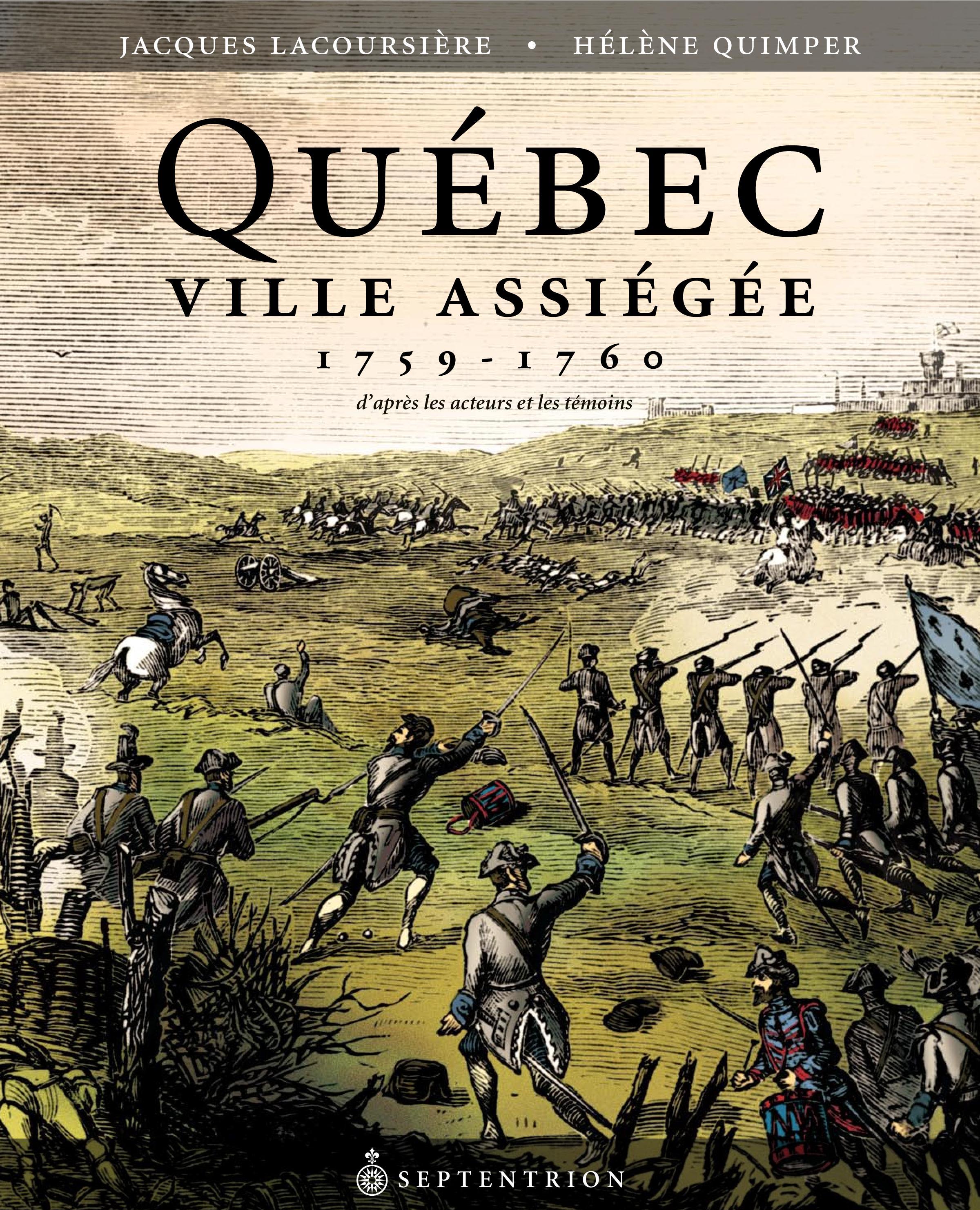 Québec ville assiégée, 1759-1760