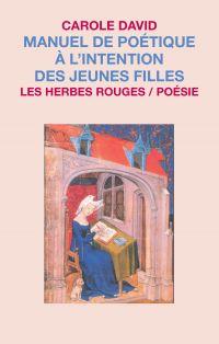 Image de couverture (Manuel de poétique à l'intention des jeunes filles)