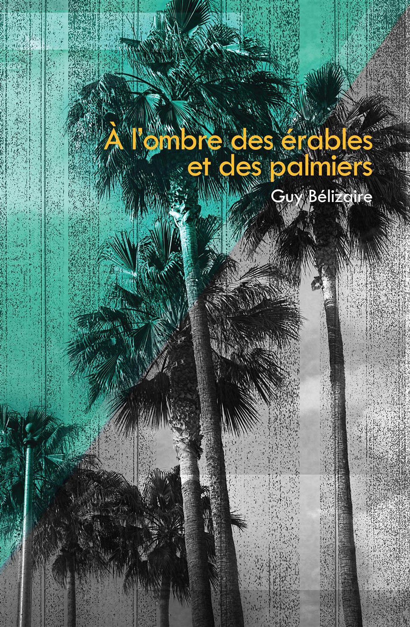 À l'ombre des érables et des palmiers