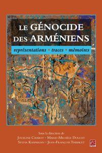 Le génocide des Arméniens, ...