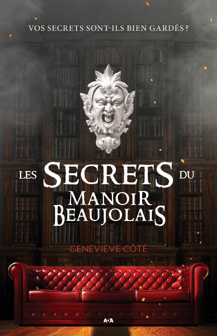 Les secrets du Manoir Beauj...