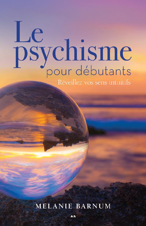Le psychique pour débutants