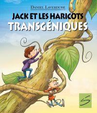 Image de couverture (Jack et les haricots transgéniques)