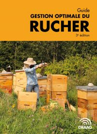 Guide gestion optimale du rucher, 3e édition