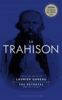 La trahison/The Betrayal