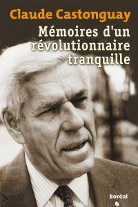 Mémoires d'un révolutionnaire tranquille