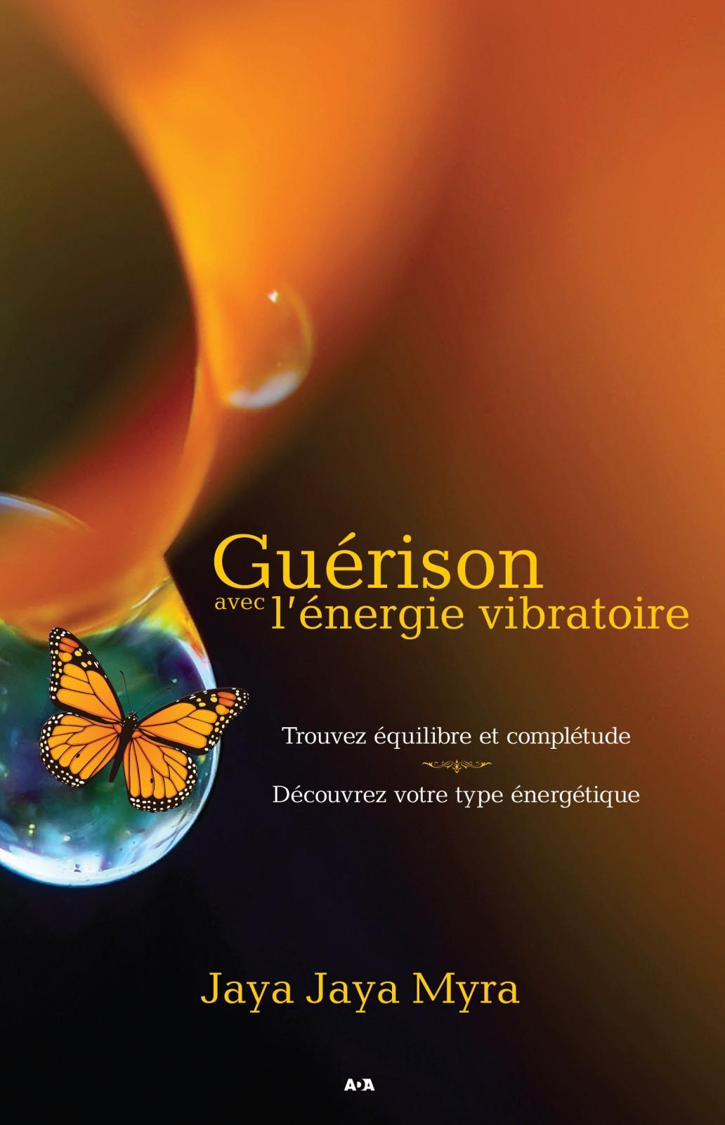 Guérison avec l'énergie vibratoire