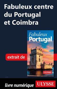 Fabuleux centre du Portugal...