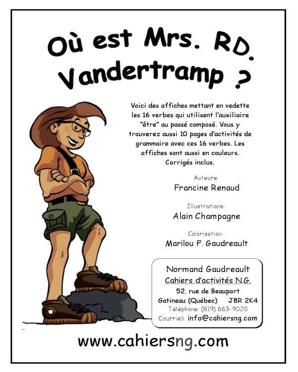 Où est Mrs. RD. Vandertramp?
