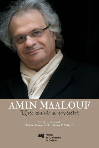 Amin Maalouf: une oeuvre à ...