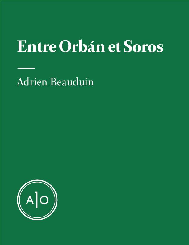 Entre Orbán et Soros