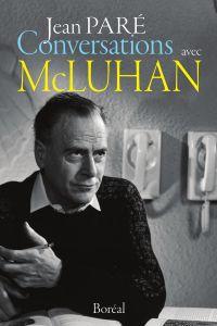 Conversations avec McLuhan
