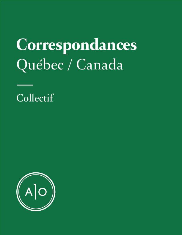 Correspondances - Québec/Ca...