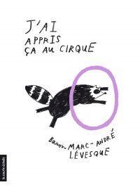 Cover image (J'ai appris ça au cirque)