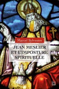 Jean Meslier et l'imposture...