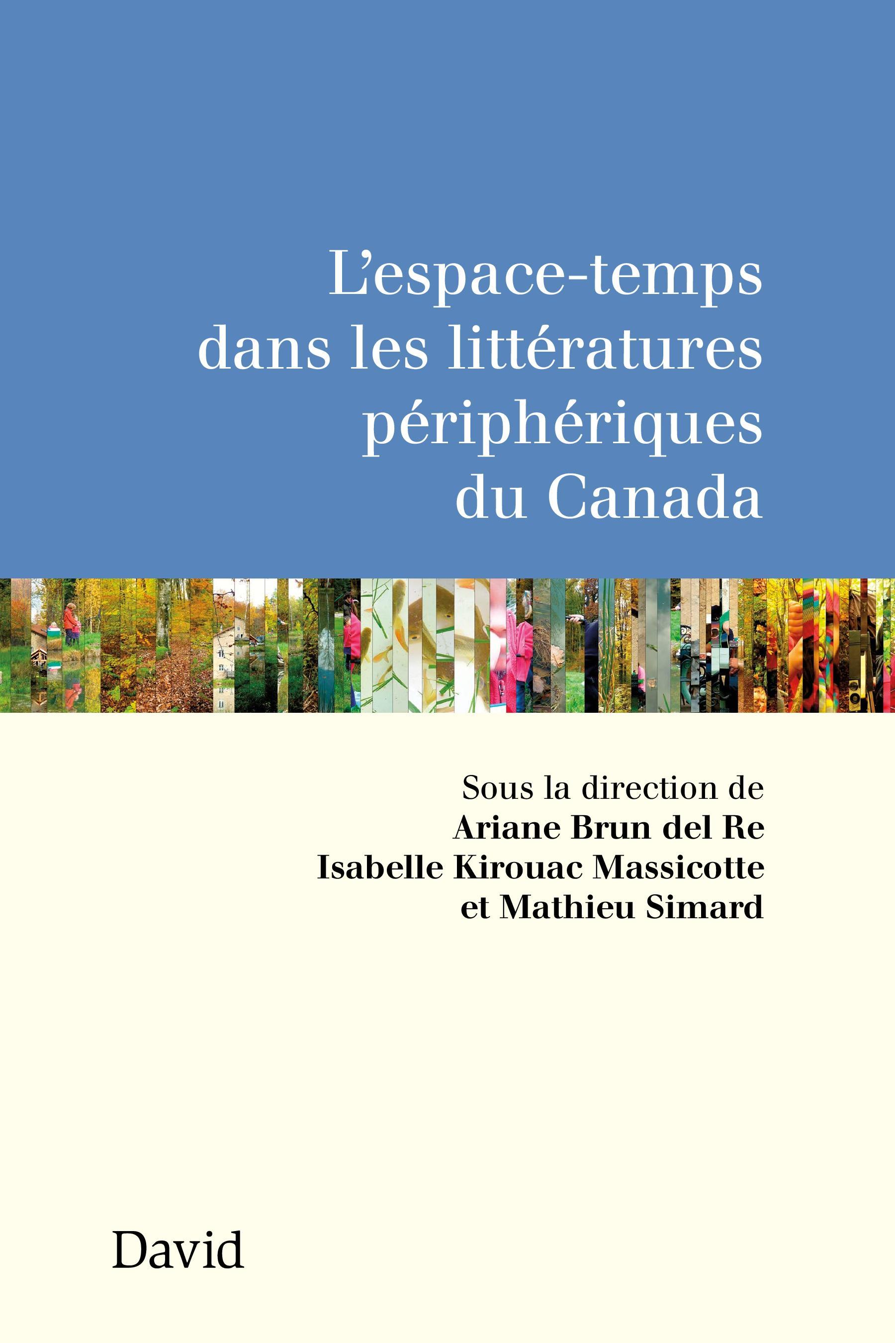 L'espace-temps dans les littératures périphériques du Canada