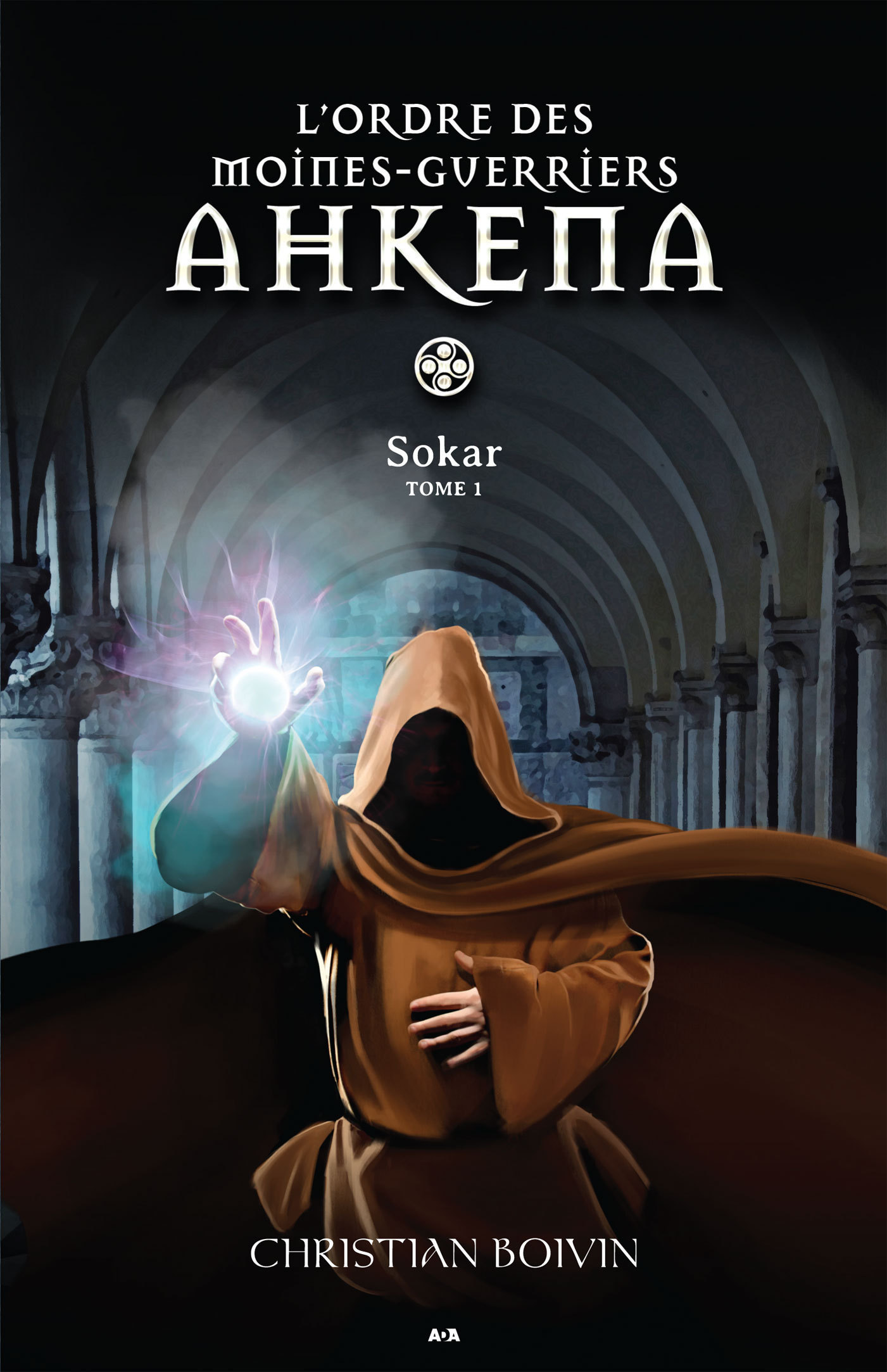 L'ordre des moines-guerriers Ahkena
