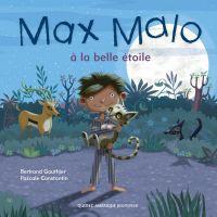 Max Malo 02 - Max Malo à la belle étoile