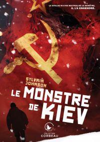 Le monstre de Kiev