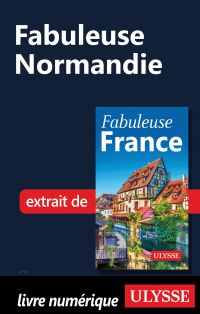 Fabuleuse Normandie