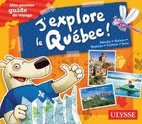J'explore le Québec - Mon p...