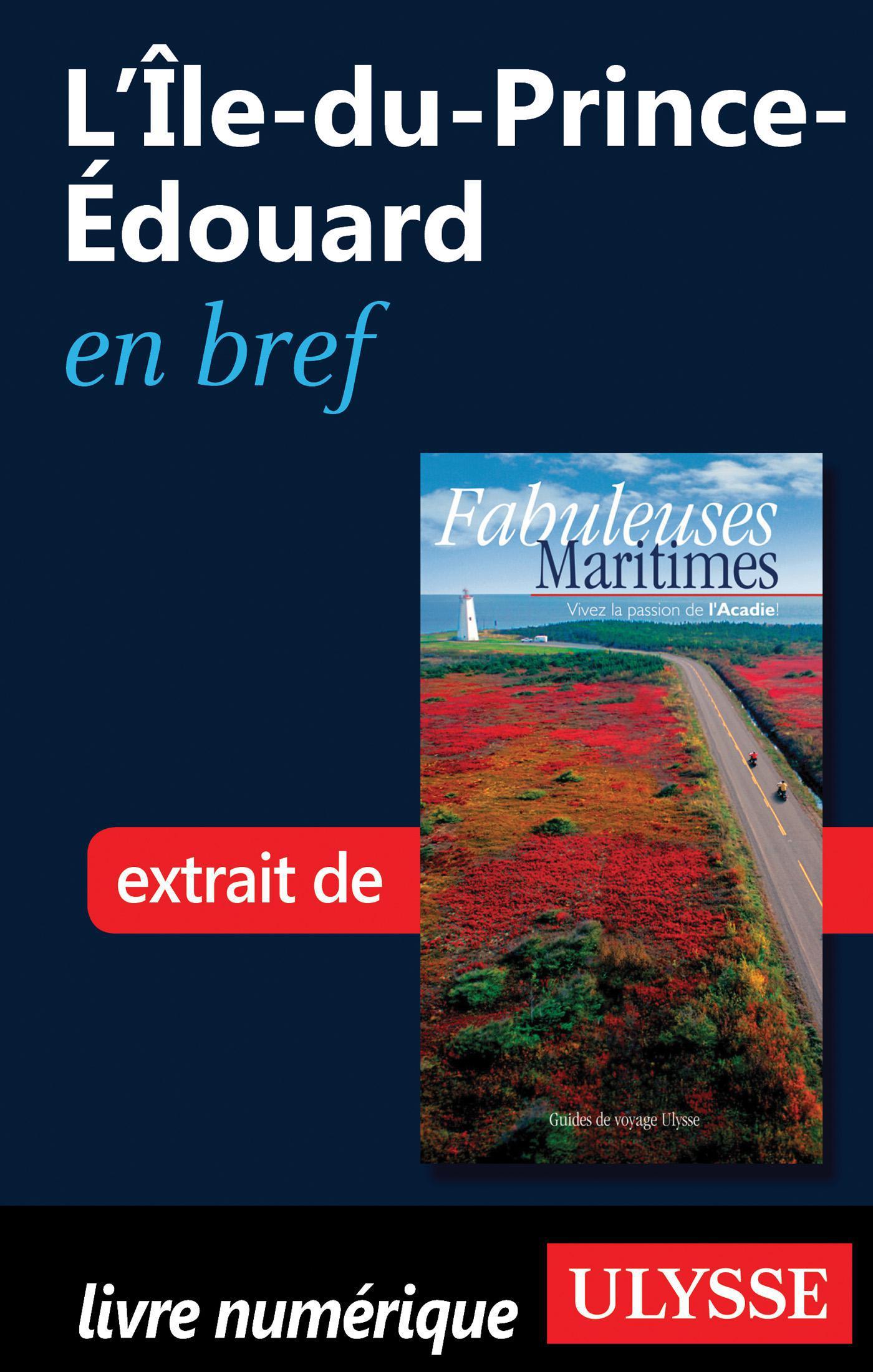 L'Île-du-Prince-Édouard en bref