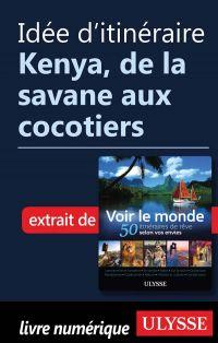 Idée d'itinéraire - Kenya, de la savane aux cocotiers