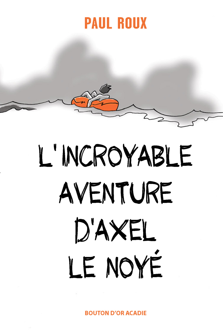 L'incroyable aventure d'Axe...