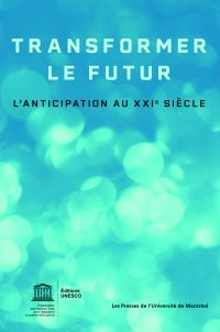 Transformer le futur