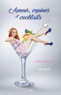 Amour, copines et cocktails