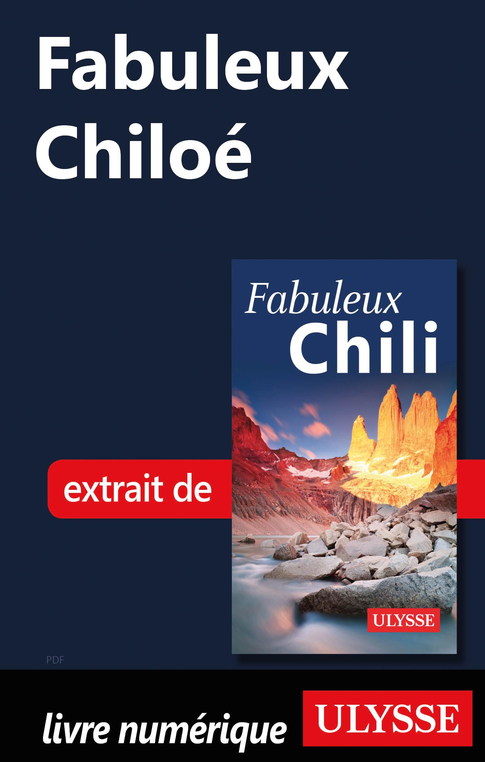 Fabuleux Chiloé (Chili)