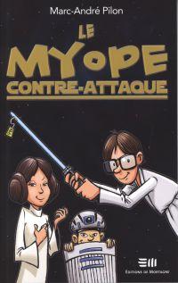 Myope contre-attaque Le