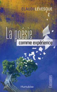 La Poésie comme expérience