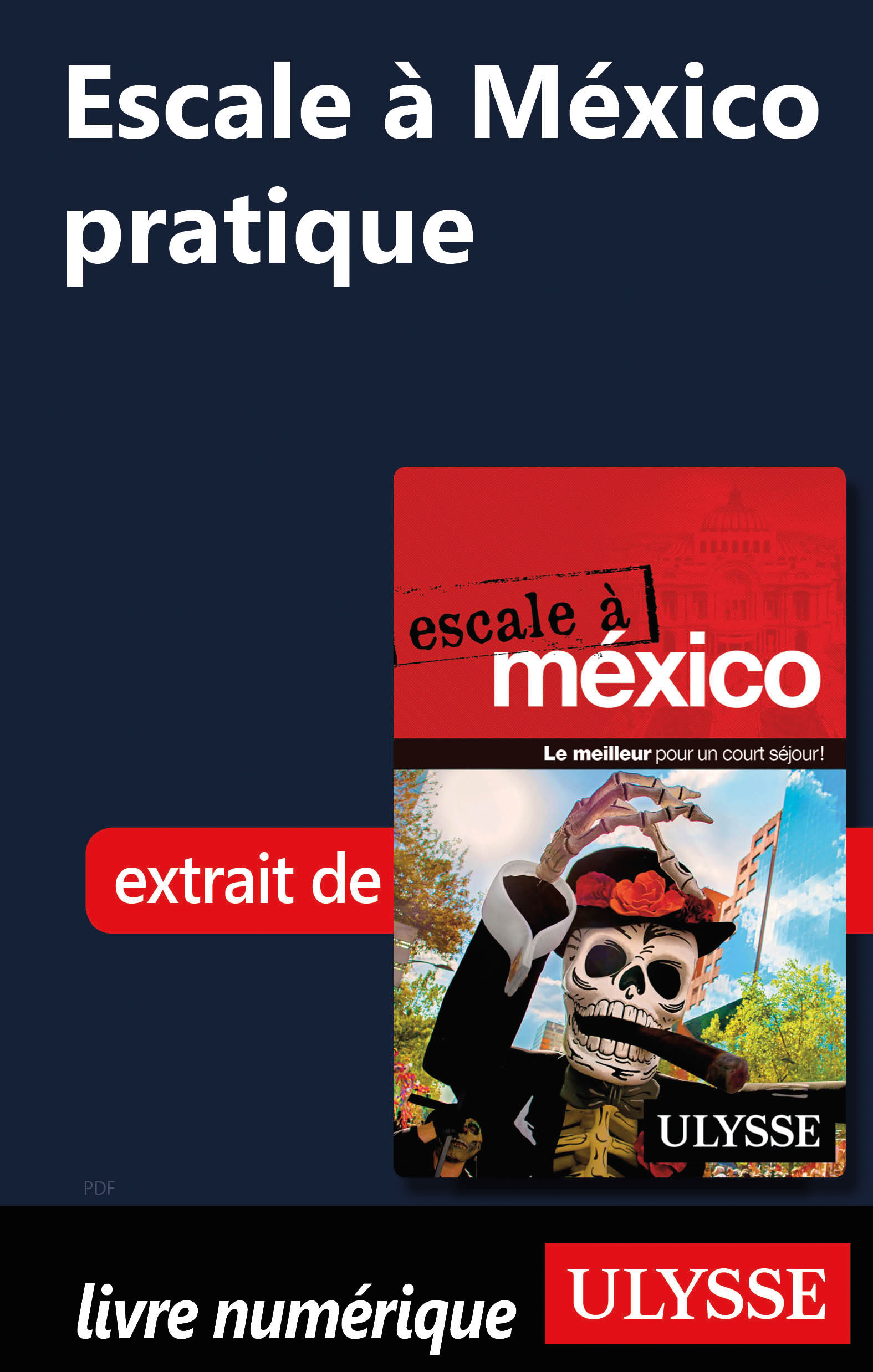 Escale à México pratique
