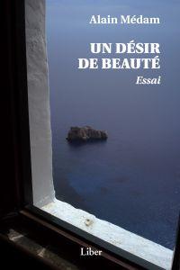 Un désir de beauté