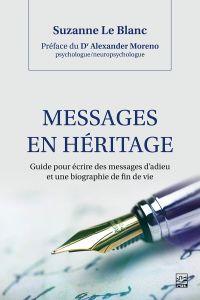 Messages en héritage. Guide...