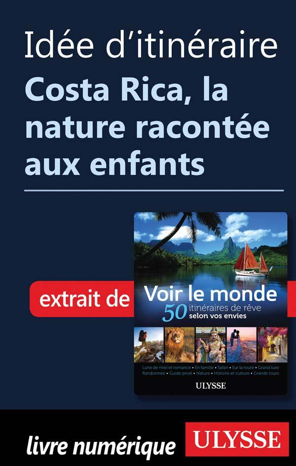 Idée d'itinéraire Costa Ric...