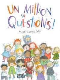 Un million de questions !