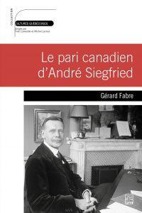 Le pari canadien d'André Si...
