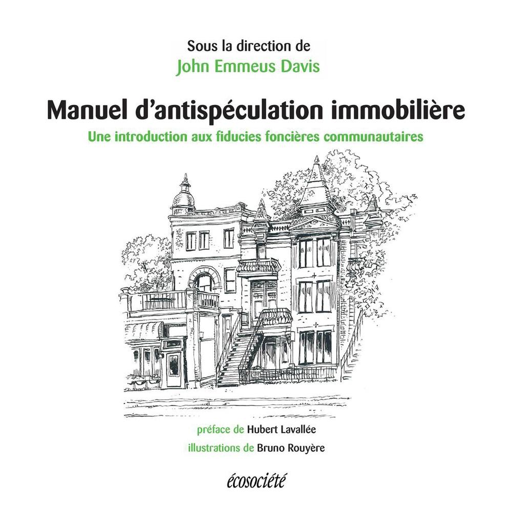 Manuel d'antispéculation immobilière