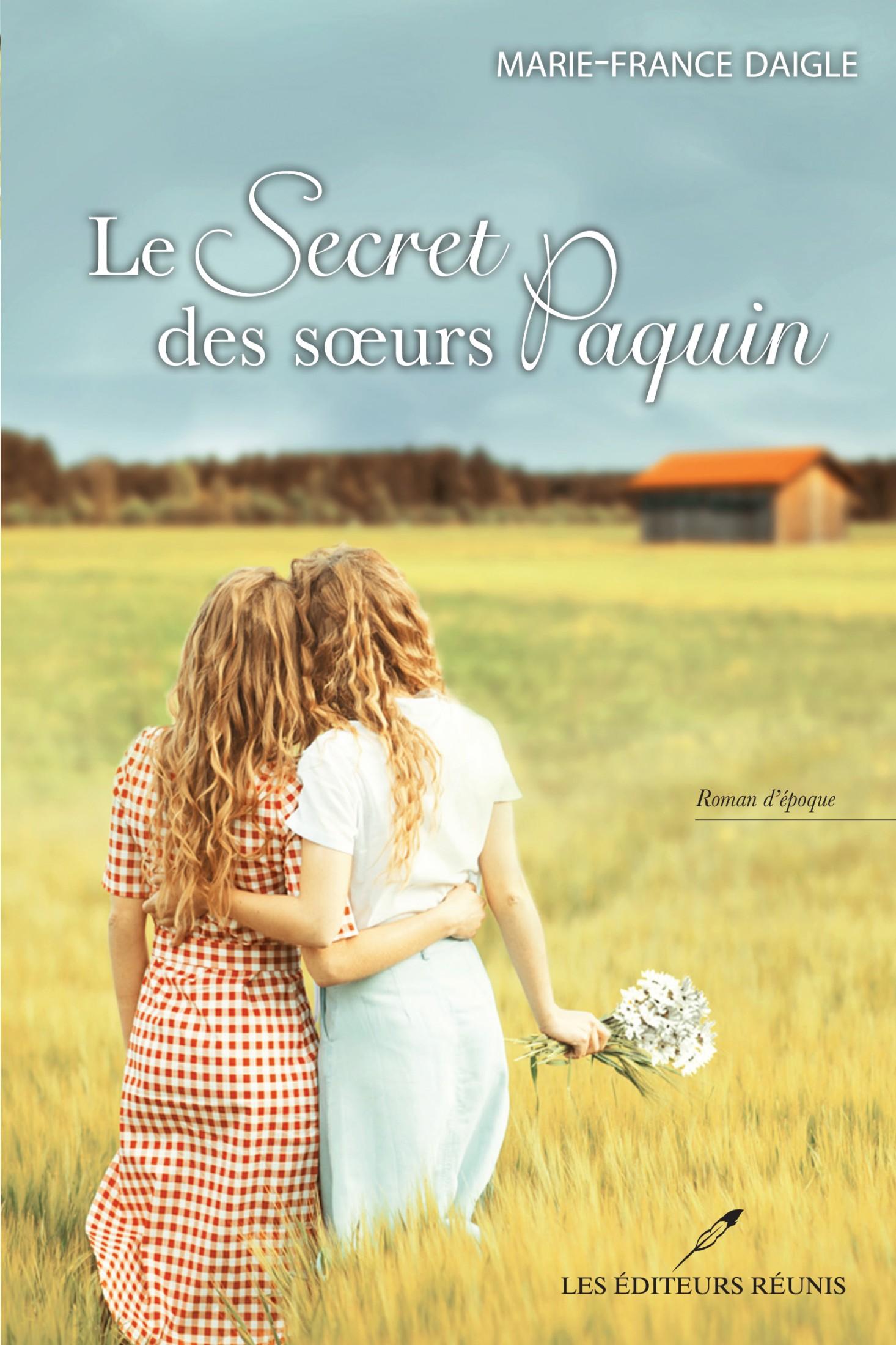 Le secret des soeurs Paquin