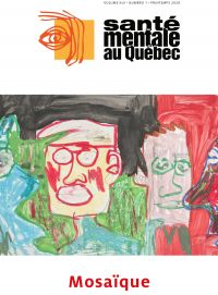 Santé mentale au Québec. Vol. 45 No. 1, Printemps 2020