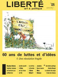 Image de couverture (Revue Liberté 325 - 60 ans de luttes et d'idées. 1. Une révolution fragile)