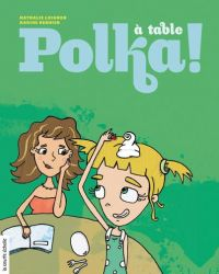 À table, Polka !