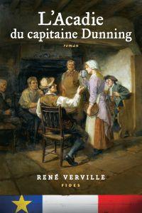 L'Acadie du capitaine Dunning