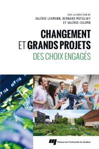 Changement et grands projets